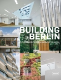 Building Berlin Vol. 7: The latest architecture in and out of the capital - Architektenkammer Berlin