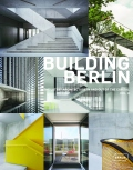 Building Berlin, Vol. 8: The latest architecture in and out of the capital - Architektenkammer Berlin
