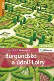 Burgundsko a údolí Loiry - David Abram,Andrew Benson,