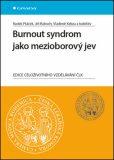 Burnout syndrom jako mezioborový jev - Jiří Raboch, Radek Ptáček