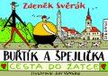 Buřtík a Špejlička - Cesta do Žatce - Zdeněk Svěrák