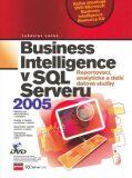 Business Inteligence v SQL Serveru 2005 - Ľuboslav Lacko