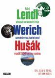 Když Lendl stoupal na tenisový trůn, Werich uzavíral svou životní pouť a Hušák vsadil sazku do hry o arénu - Jiří Janoušek