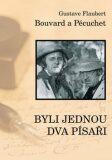 Bouvard a Pecuchet aneb Byli jednou dva písaři - Gustave Flaubert