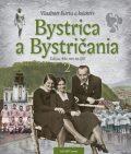 Bystrica a Bystričania 2 - Vladimír Bárta