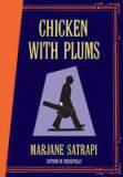 Chicken with Plums - Marjane Satrapiová