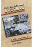 The Coasts of Bohemia : A Czech History - Derek Sayer