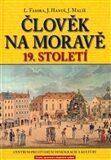 Člověk na Moravě  19. století - Lukáš Fasora, ...