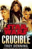 Star Wars Crucible - Troy Denning