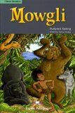 Classic Readers 3 Mowgli - SB s aktivitami + 2 audio CD - Rudyard Kipling