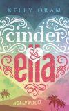 Cinder & Ella - Kelly Oram