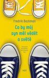 Co by můj syn měl vědět o světě - Fredrik Backman
