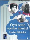 Čtyři země a jeden manžel - Larisa Silnická