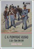C.K. Pionýrské vojsko - 5. část - Zdeněk Holub