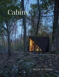Cabins: Escape to Nature - Hayes Couture
