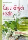 Čaje z léčivých rostlin - Michaela Girschová