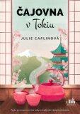 Čajovna v Tokiu - Julie Caplinová