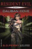 Caliban Cove - S. D. Perry