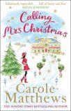 Calling Mrs Christmas - Carole Matthewsová