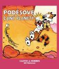 Calvin a Hobbes 4 - Poděsové z jiný planety - Bill Watterson