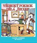 "Calvin a Hobbes 6 - Vědecký pokrok dělá ""žbuch!"" - Bill Watterson"