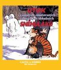 Calvin a Hobbes 7 - Útok vyšinutých zmutovaných zabijáckých obludných sněhuláků - Bill Watterson