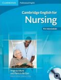 Cambridge English for Nursing Pre-intermediate Students Book with Audio CD - Virginia Allum, ...