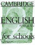 Cambridge English For Schools 2: Workbook - Cambridge