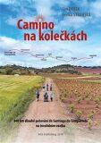 Camino na kolečkách - Lenka Stránská, Jan Dušek