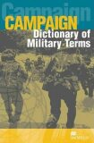 Campaign Military English Dictionary: Dictionary - Simon Mellor-Clark, ...
