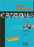 Campus 1: Cahier d´exercices+corrigés - Jacky Girardet, ...