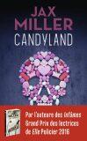 Candyland - Jax Miller