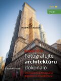 Canon DSLR: Fotografujte architektúru dokonalo - B. Bono Novosad