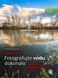 Canon DSLR: Fotografujte vodu dokonalo - B. BoNo Novosad