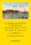 Caribe hispano y Europa: Siglos XIX y XX - Josef Opatrný