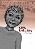 Čárlí, kluk z fary - Pavel Veselý