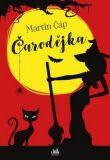 Čarodějka - Martin Čáp