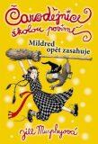 Čarodějnice školou povinné 2 Mildred opět zasahuje - Jill Murphyová