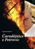 Čarodějnice z Petrovic - Zuzana Kuglerová