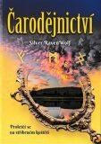 Čarodějnictví - Silver RavenWolf