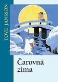 Čarovná zima - Tove Janssonová