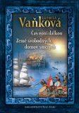 Čas voní dálkou - Ludmila Vaňková
