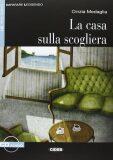 Casa Sulla Scogliera + CD - Cinzia Medaglia
