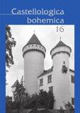 Castellologica bohemica 16 - Josef Hložek, Petr Menšík