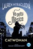 Catwoman 1: Ve svitu Měsíce - Lauren Myracleová