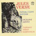 Patnáctiletý kapitán, Ocelové město, Tajemný hrad v Karpatech - Jules Verne, ...