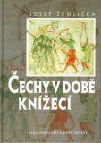 Čechy v době knížecí - Josef Žemlička