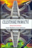Celestinské proroctví. Pracovní kniha - James Redfield, Carol Adrienne