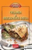 Celiakia a bezlepková diéta - Ružena Murgová
