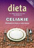 Celiakie - Bezlepková dieta a rady lékaře - Olga Mengerová, ...